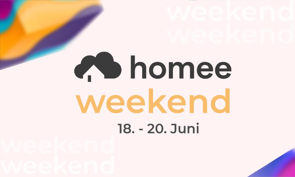 Homee Weekend